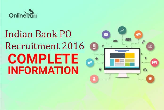 Indian Bank PO Recruitment 2016