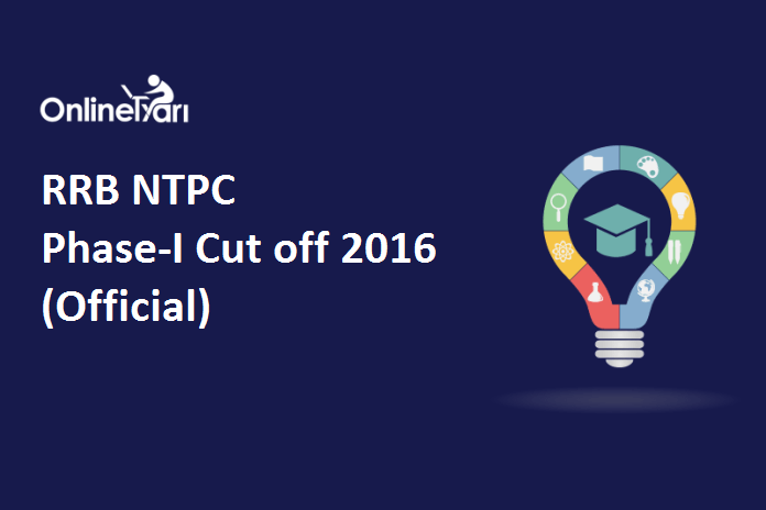 RRB NTPC Cut Off 2016