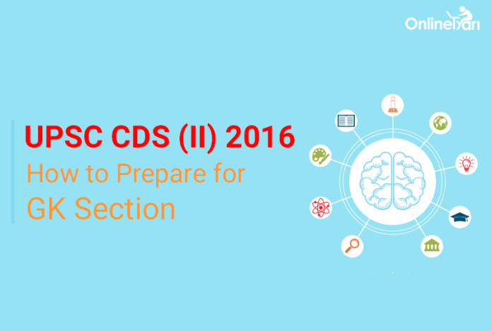 How to Prepare for UPSC CDS General Knowledge 2016