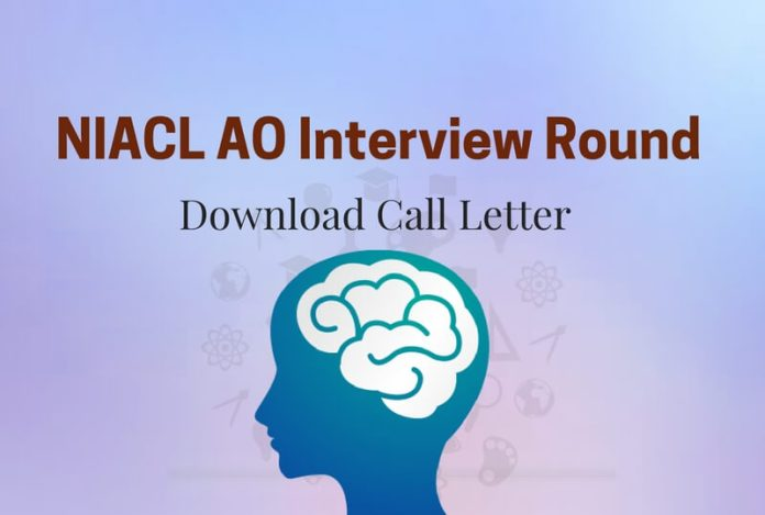 NIACL AO Interview Call Letter Out