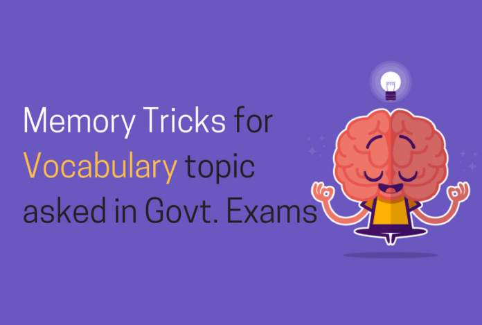Memory Tricks for Vocabulary topic asked in Government Exams