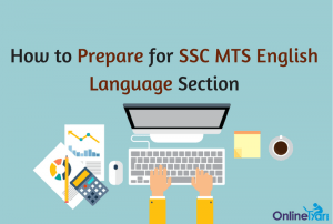 How to Prepare for SSC MTS English Language Section