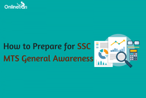 How to Prepare for SSC MTS General Awareness Section
