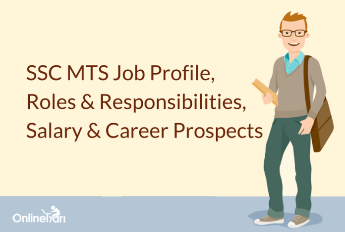 SSC MTS Job Profile, Roles & Responsibilities, Salary & Career Prospects