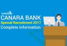 Canara Bank Special Recruitment 2017: Complete Information