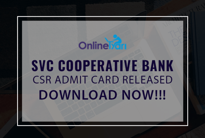 SVC Cooperative Bank CSR Admit Card Released: Download Now!