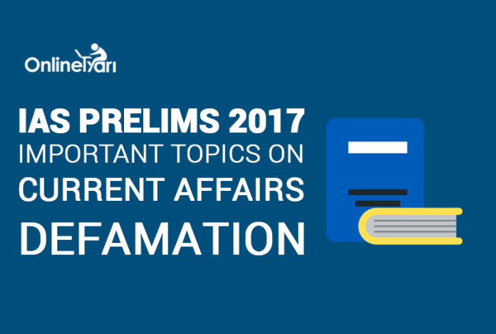 IAS Prelims 2017 Important Topics on Current Affairs: Defamation