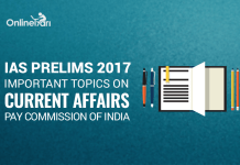 IAS Prelims 2017 Important Topics on Current Affairs: Pay Commission of India
