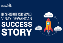 IBPS RRB Officer Scale I Success Story: Vinay Dewangan