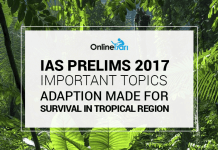 IAS Prelims 2017 Important topics: Adaption Made For Survival in Tropical Region