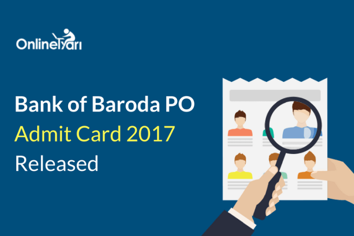 Bank of Baroda PO Admit Card 2017 Released: Download Now