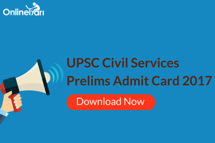 Download IAS Prelims Admit Card 2017 | Civil Services Call Letter
