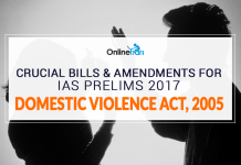 Crucial Bills And Amendments for IAS Prelims 2017: Domestic Violence Act, 2005