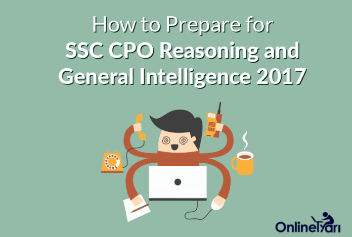 How to Prepare for SSC CPO Reasoning and General Intelligence 2017