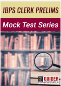IBPS Clerk Prelims Mock Test Series