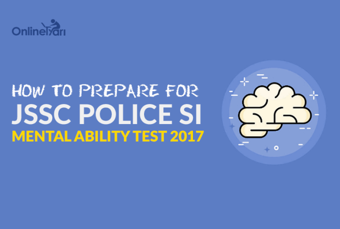 How to Prepare for JSSC Police SI Mental Ability Test 2017