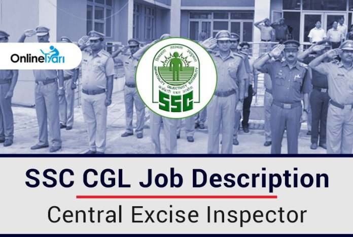 SSC CGL: Central Excise Inspector Job Profile, Salary, Pay Scale, Career