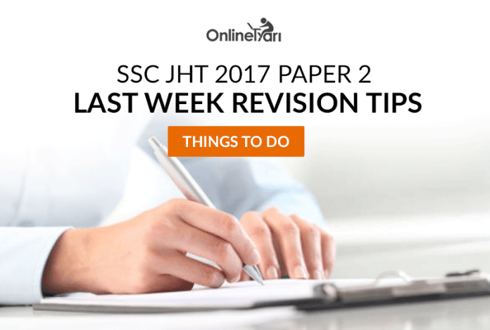 SSC JHT Paper 2 Last Week Revision Tips 2017 | Things to Do