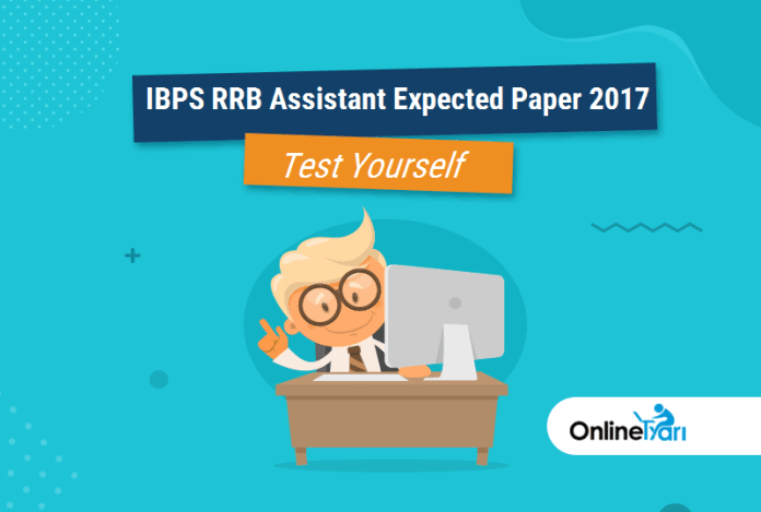 IBPS RRB Assistant Expected Paper 2017 (Attempt Mock Test)