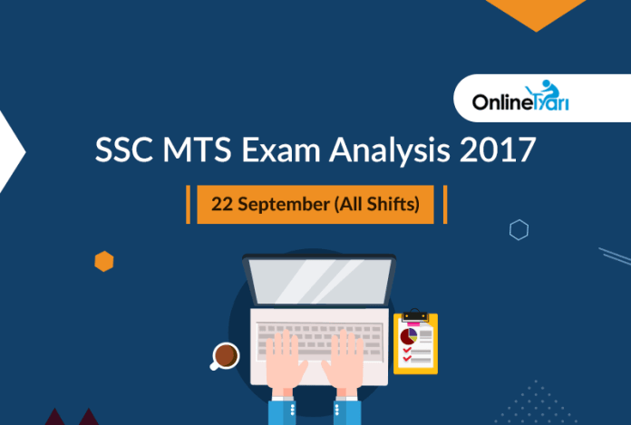 SSC MTS Exam Analysis 2017: 22 September (All Shifts)
