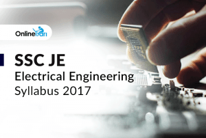 SSC JE Electrical Engineering Syllabus 2017