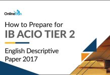 How to Prepare for IB ACIO Tier 2 English Descriptive Paper 2017