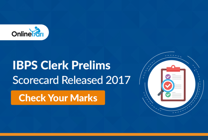 IBPS Clerk Prelims Scorecard Released 2017: Check Your Marks