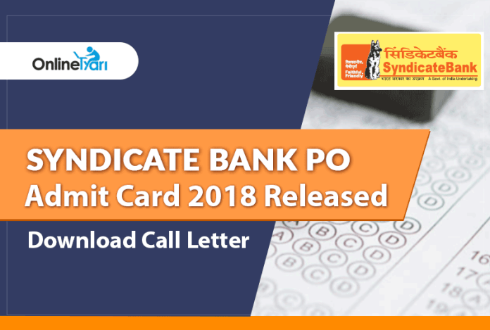 Syndicate Bank PO Admit Card 2018 Released: Download Call Letter