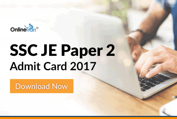 SSC JE Paper 2 Admit Card 2017: Download Now