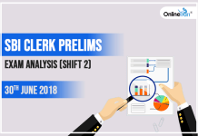 SBI Clerk Prelims Exam Analysis (Shift 2): 30th June 2018