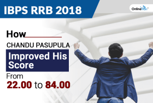 IBPS RRB 2018: How Chandu Pasupula Improved His Score from 22 to 84