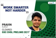 """Work Smarter Not Harder"" quotes Pravin Kant, Cleared SSC CHSL Prelims 2017"