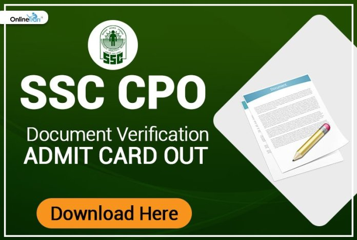 SSC CPO 2017 Document Verification Admit Card Out: Download Now!