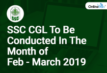 SSC CGL to be conducted in the month of Feb/ March 2019