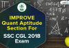 Improve Quantitative Aptitude Section For SSC CGL 2018 Exam