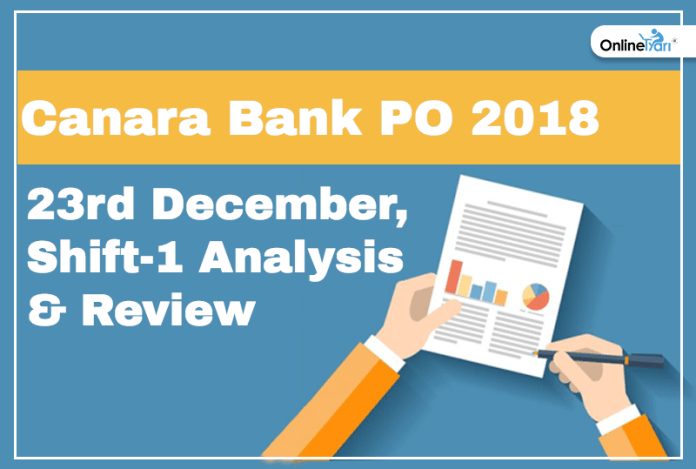 Canara Bank PO Exam Analysis, Paper Review: 23rd December 2018
