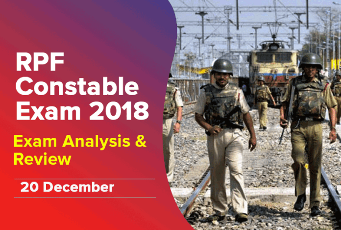 RPF Constable Exam Analysis, Paper Review: 20th December 2018