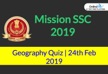 Mission SSC 2019: Geography Quiz | 24th February 2019
