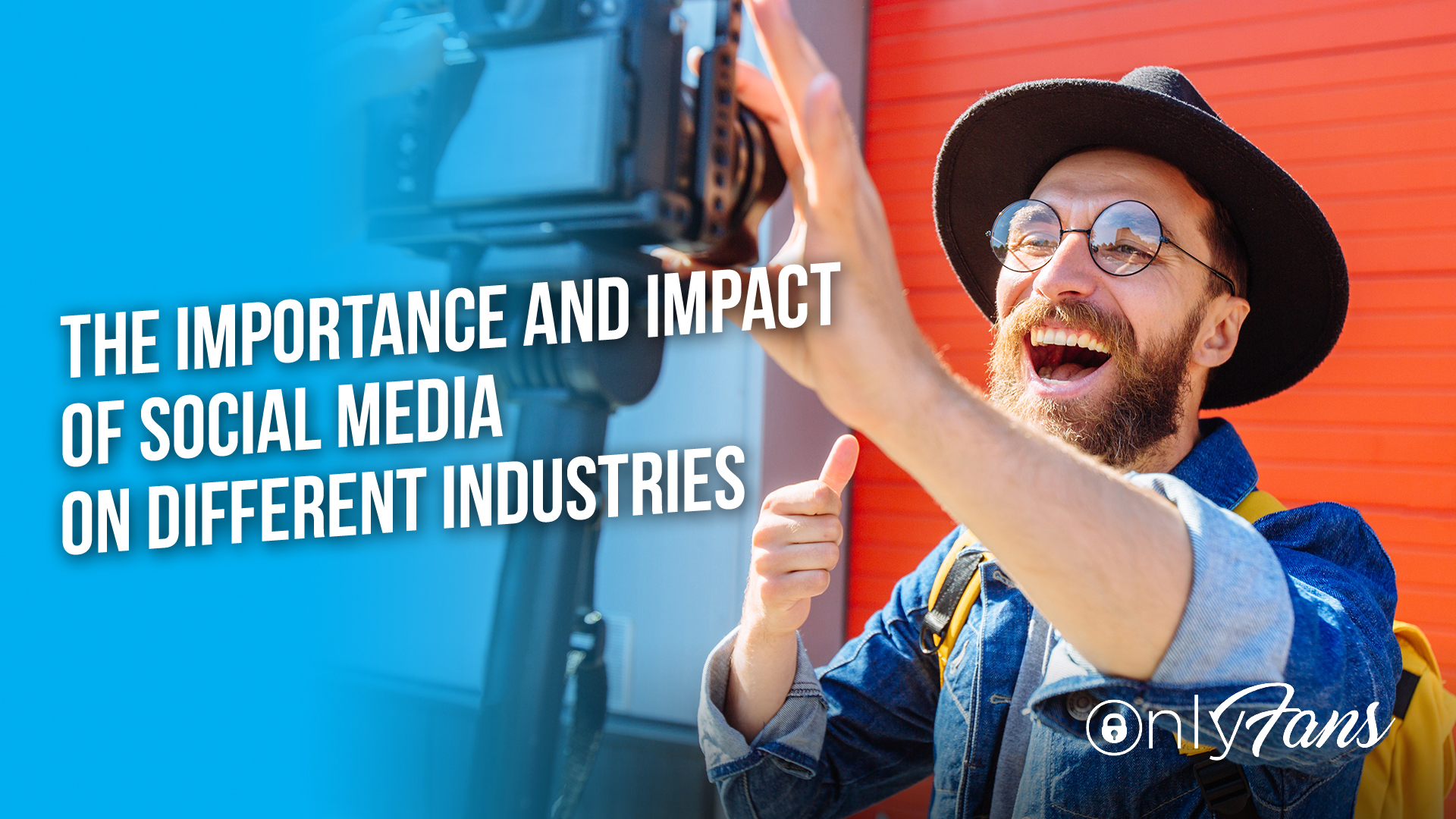 The Importance and Impact of Social Media on Different Industries