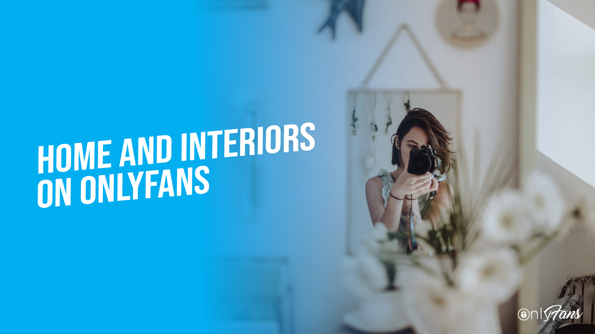 home and interiors on onlyfans