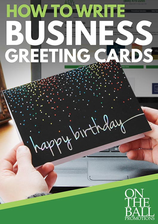 How to write business greeting cards on the ball promotions m4hsunfo