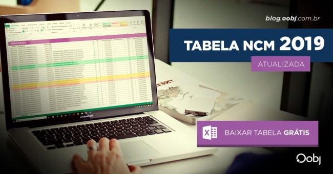 TABELA NCM 2019 COMPLETA ATUALIZADA