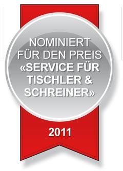 """Nominiert für den Preis """"Service für Tischler und Schreiner"""""""