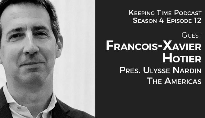 Francois-Xavier Hotier - President of Ulysse Nardin, Americas