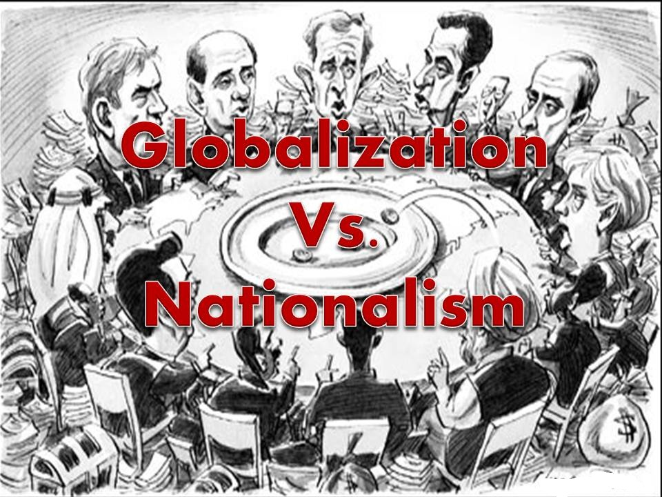 is nationalism taking over globalism