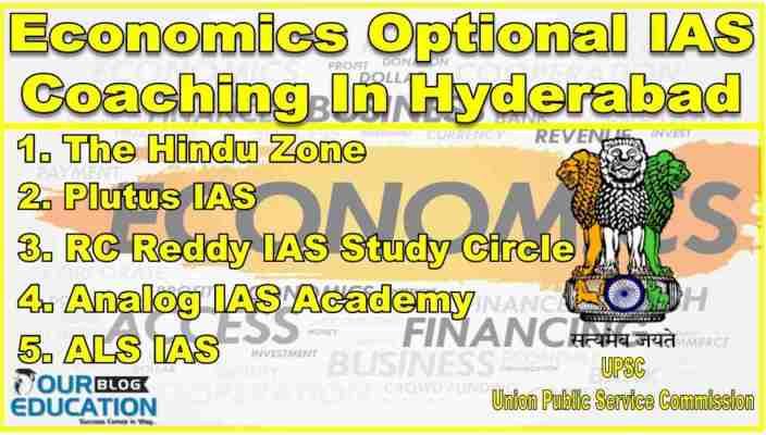 Top Economics Optional IAS Coaching in Hyderabad