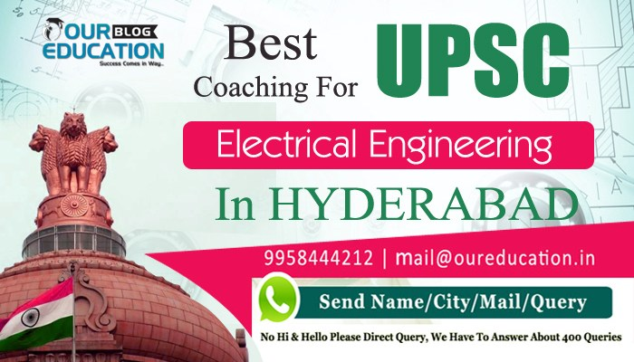Best UPSC Coaching for Electrical Engineering in Hyderabad