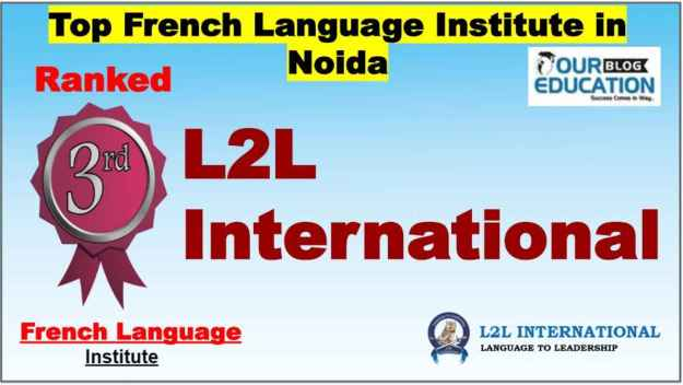 Best Classes for French Language Institute in Noida