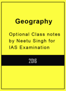 Geography Notes for IAS Exam by NEETU SINGH