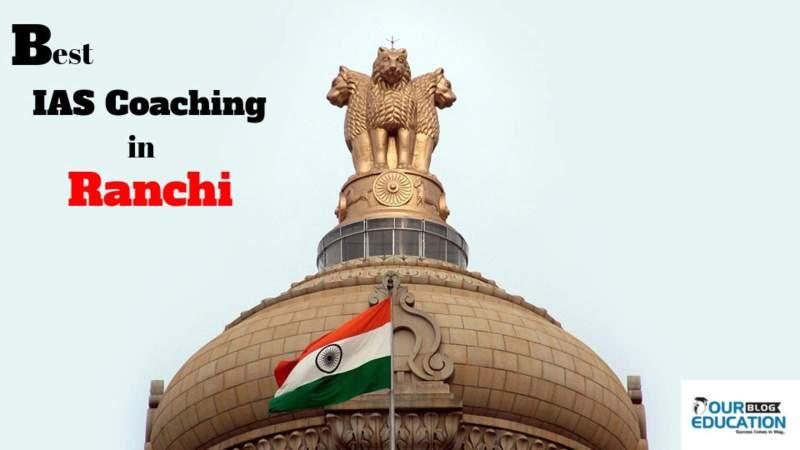 Top IAS Coaching in Ranchi